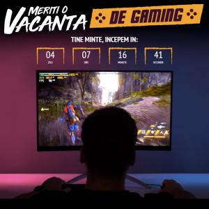 Meriți o vacanță de gaming