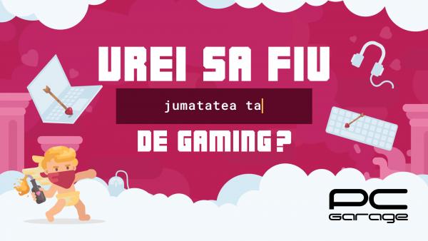 PC Garage oferă un Valentine's Day de gaming