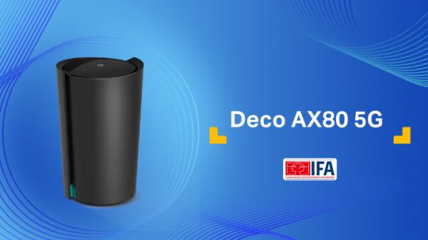 TP-Link prezintă Deco X80-5G