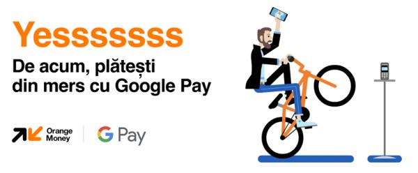 Google Pay vine pe Orange Money în România