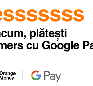 Google Pay vine pe Orange Money în România