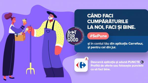 Carrefour lansează programul Act For Good